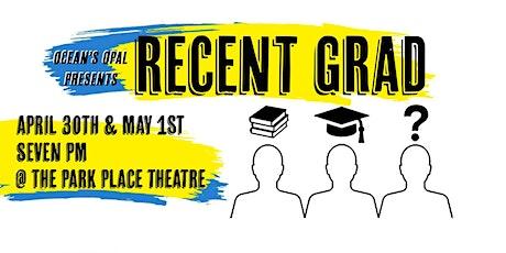 """Recent Grad"", the premiere run of an original Nova Scotian play tickets"