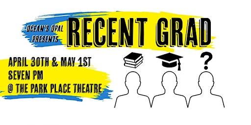 """Recent Grad"", the premiere run of an original Nova Scotian play"