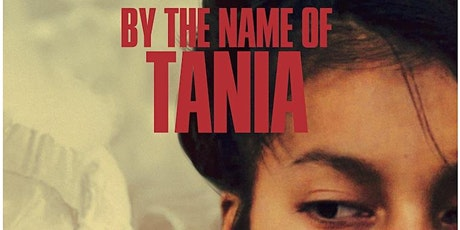 By the name of Tania - Film screening - FLAWA Festival tickets