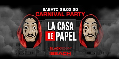 CARNIVAL 2020 - La Casa de Papel Party - Saturday 29 February  - The Beach biglietti