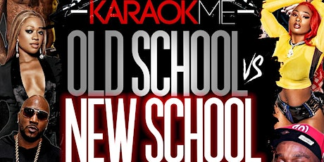 KaraokMe: Old School vs New School [LET DA GAMES BEGIN] tickets