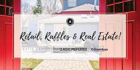 Retail, Raffles, & Real Estate tickets
