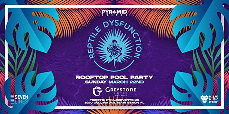 Reptile Dysfunction (DOORLY) | Miami Music Week 2020 - Free W/ RSVP tickets