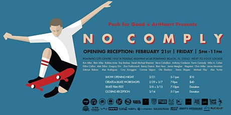 Push for Good x ArtHeart: NoComply Art Opening tickets