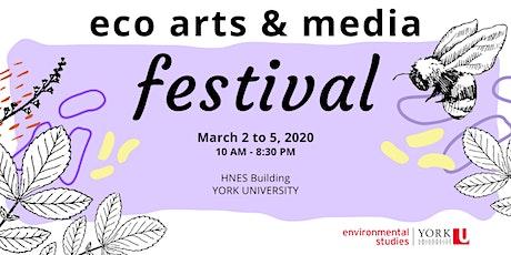 Eco-Arts & Media Festival Day 3 tickets