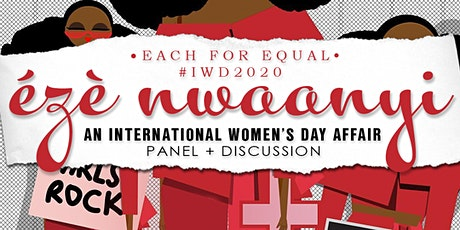Eze Nwaanyi: An International Women's Day Affair #IWD2020 tickets