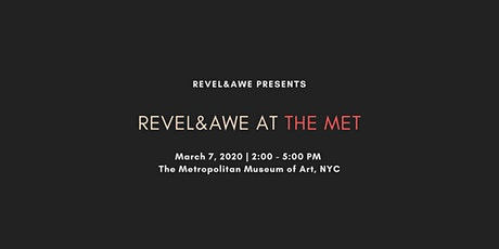 Revel&Awe at The Met tickets