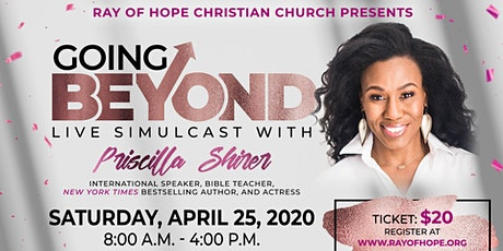 Priscilla Shirer Live Simulcast - Going Beyond tickets