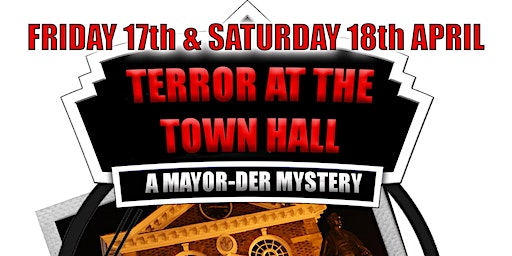Mayor-der Mystery: Terror at the Town Hall