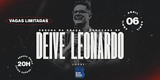 Segunda na Graça  - DEIVE LEONARDO - IBIS SOROCABA