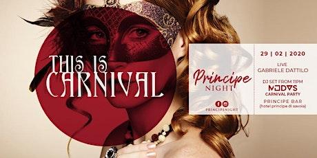 CARNEVALE 2020 @ HOTEL PRINCIPE di SAVOIA biglietti