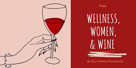 Wellness, Women, & Wine tickets