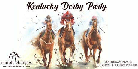 Simple Changes Annual Kentucky Derby Party tickets