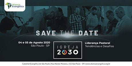 Igreja 2030 - Liderança Pastoral: Tendências e Desafios ingressos