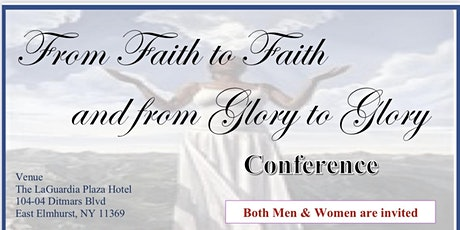 from Faith to Faith and Glory to Glory Conference tickets