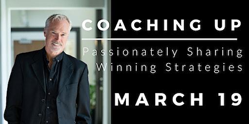 Coaching Up! Passionately sharing winning strategies!!