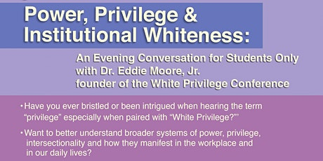 Power, Privilege, and Institutional Whiteness: An Evening Conversation tickets