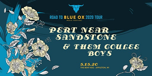 The Road to Blue Ox: Pert Near Sandstone & Them Coulee Boys