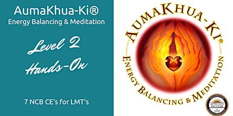 AumaKhua-Ki® Energy Balancing 2 Hands-On tickets