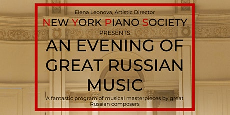 New York Piano Society presents An Evening of Great Russian Music tickets