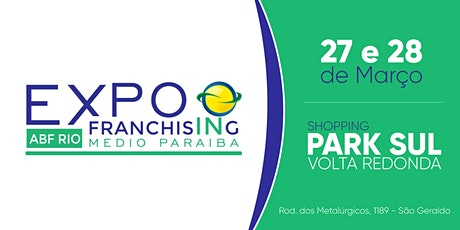 Expo Franchising ABF Rio Médio Paraíba ingressos