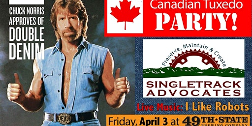Singletrack Advocates Annual Party!!! Canadian Tuxedo Style