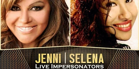 Jenni and Selena Night. Best Impersonators Live Shows. 3rd Year Anniversary tickets