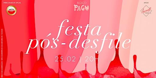 Festa Pós Desfile // Bloco Pagu