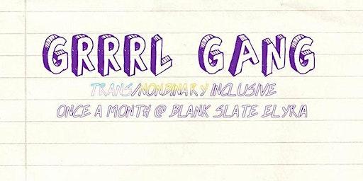 GRRRL GANG: March Meet Up