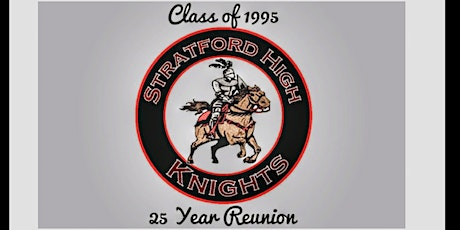 Stratford High School Class of 1995 -              25 Year Reunion tickets