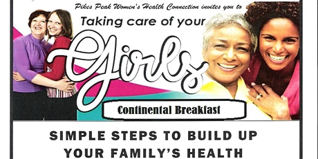 Taking Care of Your Girls- Presented by Pikes Peak Womens Health Connection tickets