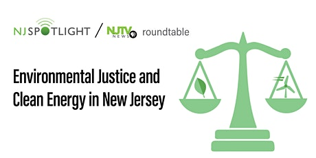 Environmental Justice and Clean Energy in New Jersey tickets
