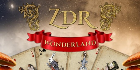 ZDR Wonderland Part 2 - Through the Looking Glass tickets