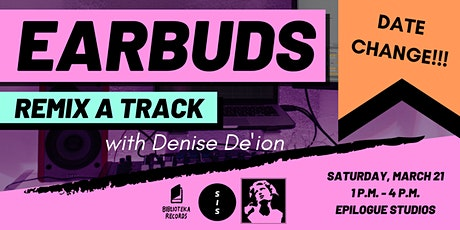 Earbuds: How To Remix A Track (New Date) tickets