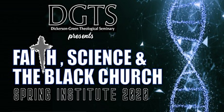 Dickerson-Green Theological Seminary 2020 Spring Institute tickets