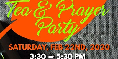 TEA AND PRAYER PARTY