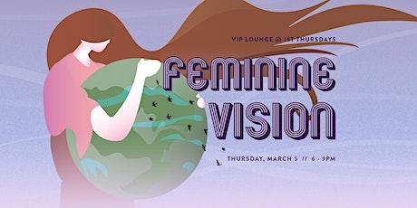 "VIP Lounge at 1st Thursdays: ""FEMININE VISION"" tickets"
