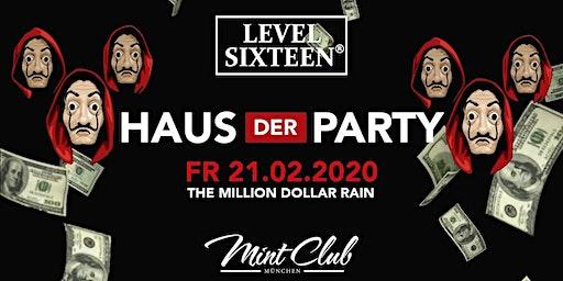 LEVEL SIXTEEN | HAUS DER PARTY