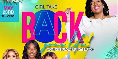 Girl Take Back Your Life ‼️ tickets