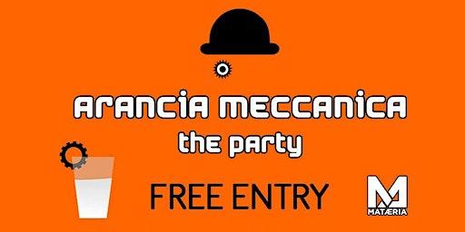 Arancia Meccanica - The Party