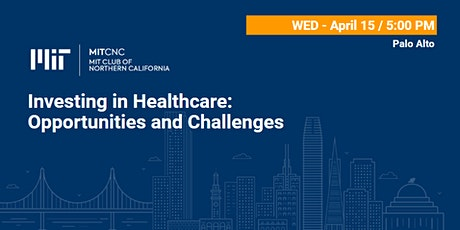 Investing in Healthcare: Opportunities and Challenges tickets