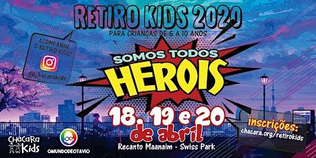 """Retiro Kids - """"Somos Todos Heróis"""" (de 5 a 10 anos) ingressos"""