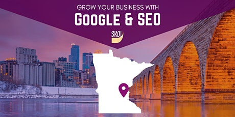 Growing Your Business with Google & Search Engine Optimization (SEO) tickets