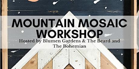 Mountain Mosaic Workshop tickets