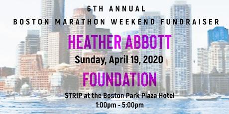Heather Abbott Foundation's 6th Annual Boston Marathon Weekend Fundraiser tickets