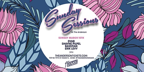 Sunday Sessions 3/15 @ The Anderson Miami tickets