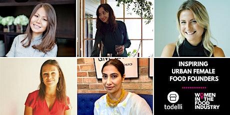Inspiring Urban Female Food Founders tickets