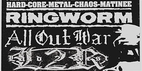 Ringworm, All Out War, Laid 2 Rest, Genocide Pact + More tickets