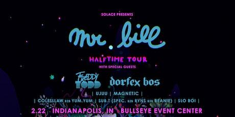 Mr. Bill, Freddy Todd, and Dorfex Bos tickets