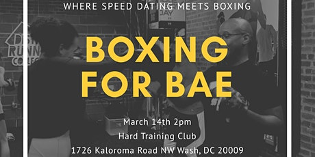 Boxing For Bae - Where speed dating meets boxing tickets